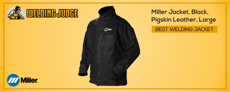 Best Miller Welding Jacket 2020