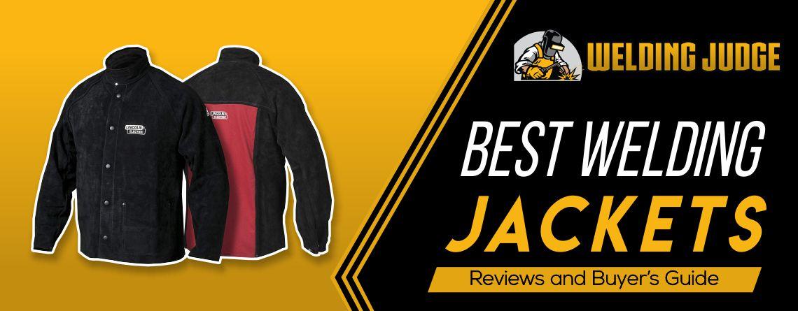 Best Welding Jackets 2020