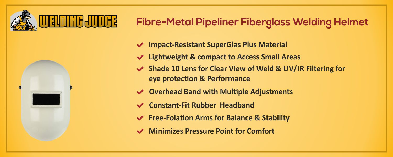 Fibre-Metal Pipeliner Fiberglass Welding Helmet information