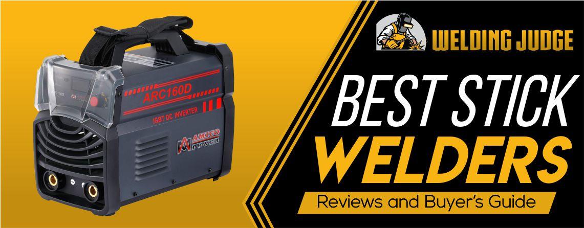 best stick welder 2020 reviews