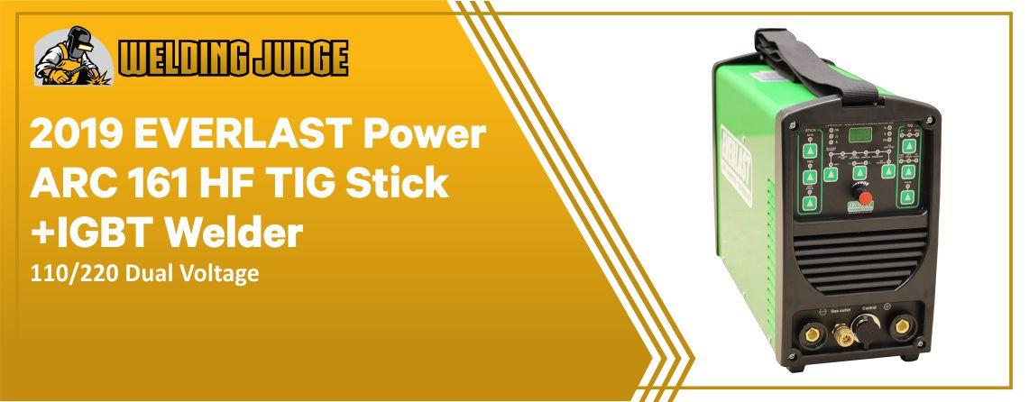 2019 EVERLAST PowerARC - 161 HF TIG Stick IGBT Welder