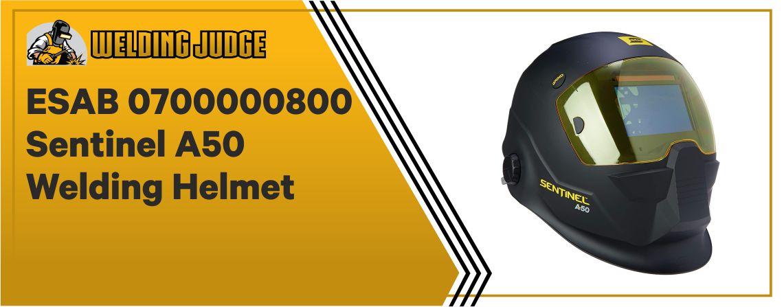 Esab SENTINEL A50 - Best Welding Helmet under $300