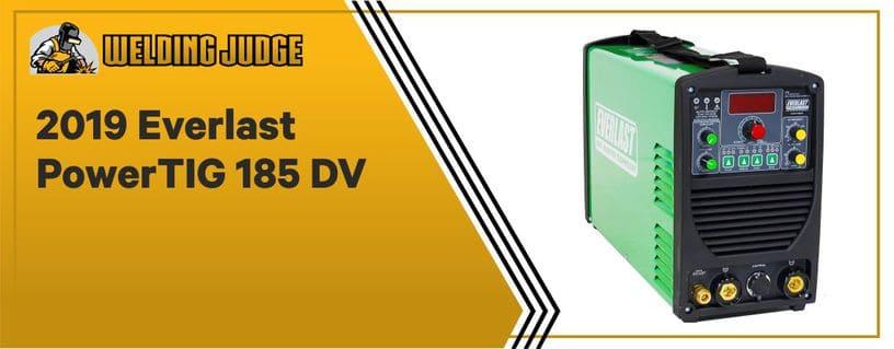 Everlast PowerTIG 185 DV - Best Inverter-based TIG Welder