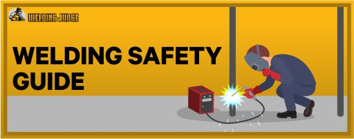 Welding Safety Guides 2020