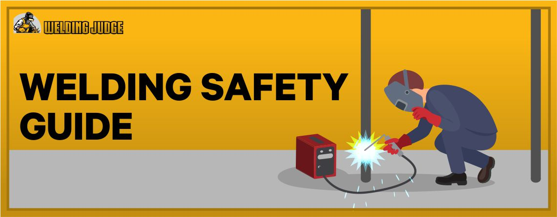 Welding Safety Guides