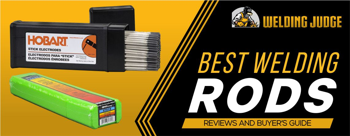 Best Welding Rod 2020 Reviews and Buyer's Guide