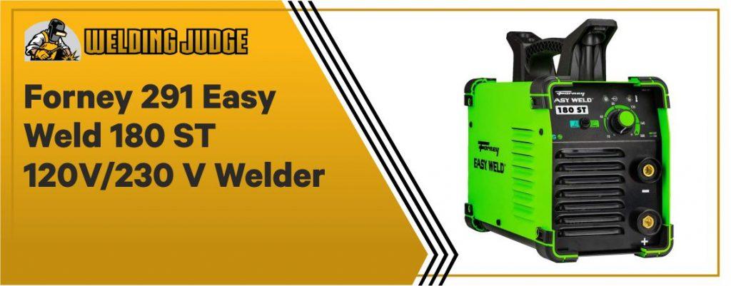 Forney 291 Easy Weld 180 ST 120V 230 V Welder