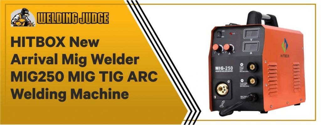 HITBOX MIG250 MIG TIG ARC Welding Machine