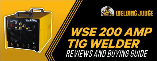 WSE 200 TIG welder review 2021