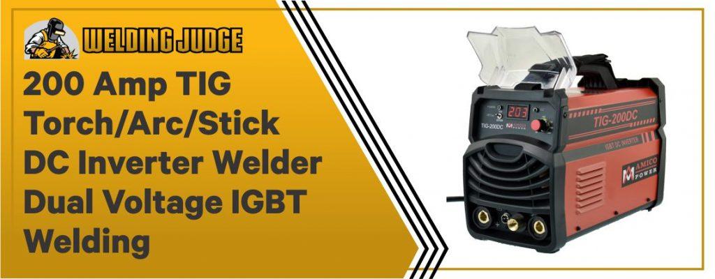 Amico TIG-200DC - Best Dual Voltage Inverter Generator