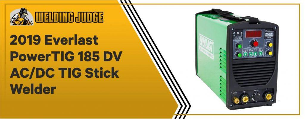Everlast PowerTIG 185 DV - Best TIG Stick Welder