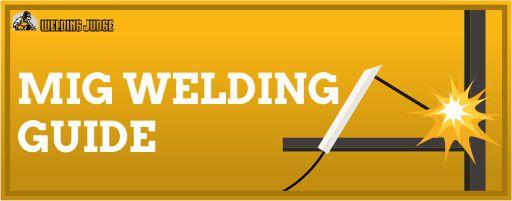 MIG Welding Guide