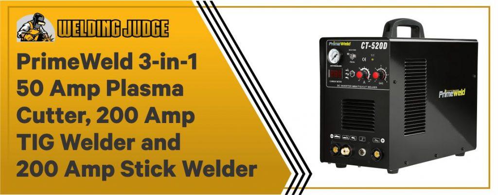 PrimeWeld CT-520D - Best 3 in 1 TIG Welder Under $500