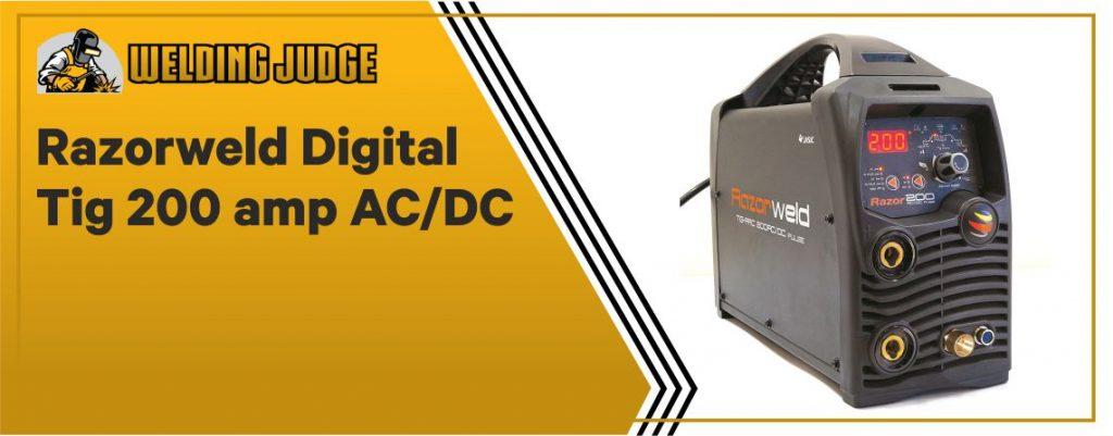 Razorweld Digital TIG - 200 AMP AC DC