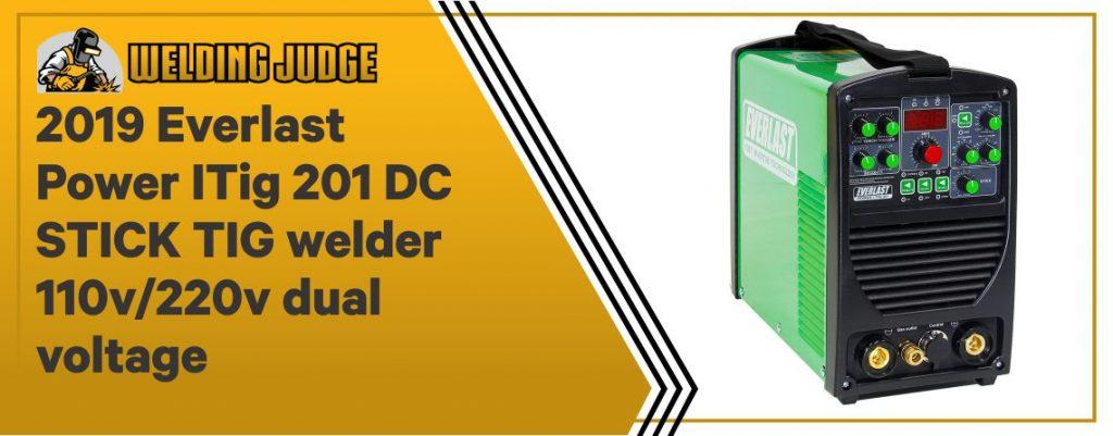 Everlast 2017 Power I-TIG 201 - Dual Voltage TIG Welder