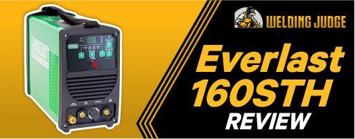 Everlast 160STH review Welding Judge