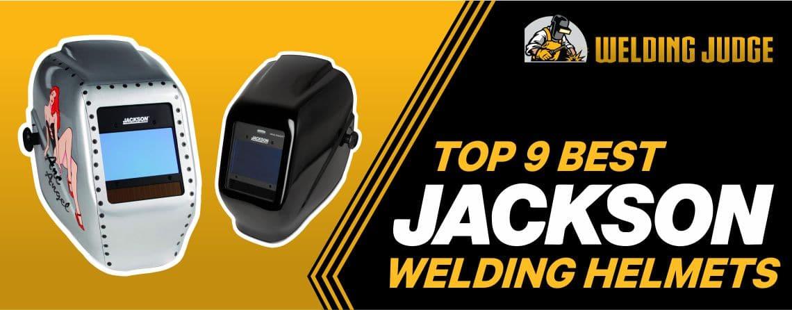 9 Best Jackson Welding Helmet in 2021 Reviews and Buying Guide