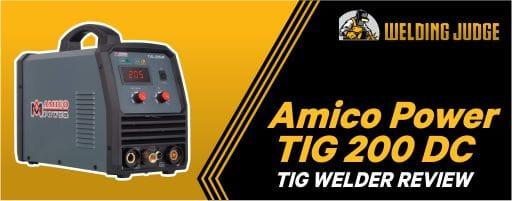 Amico Power TIG 200 DC Review