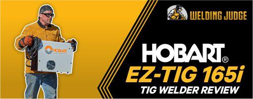 Hobart EZ-TIG 165i Review
