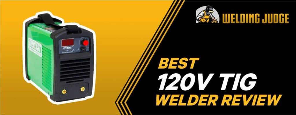 Best 120V TIG Welder